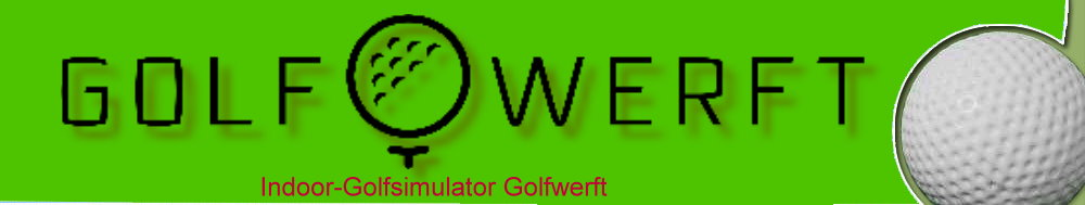 Indoor-Golfsimulator Golfwerft