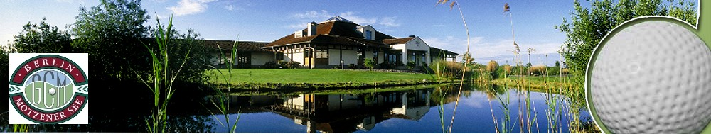 Berliner Golf & Country Club am Motzener See e.V.